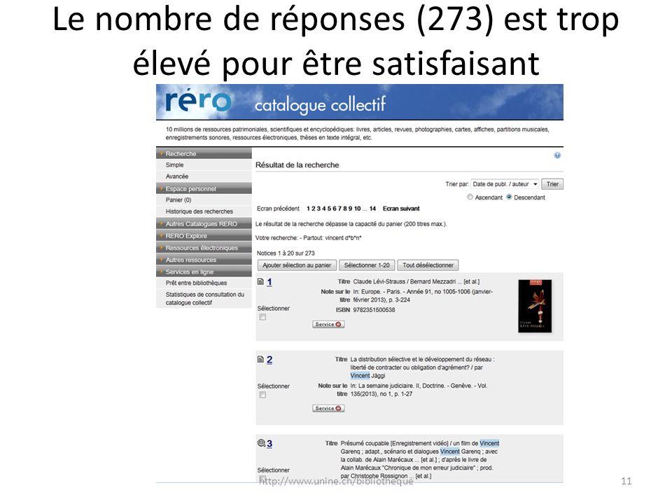 Le nombre de réponses (273) est trop élevé pour être satisfaisant 11http://www.unine.ch/bibliotheque