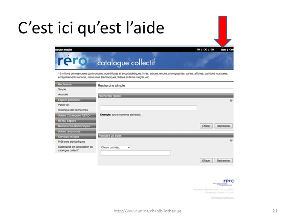 Cest ici quest laide 21http://www.unine.ch/bibliotheque