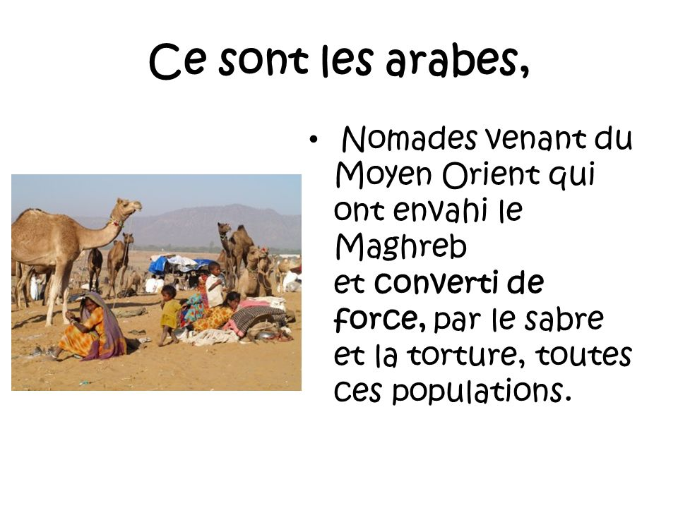 Puis les turcs Envahirent le Maghreb pendant 3 siècles, maintenant les tribus arabes et berbères en esclavage, les laissant se battre entre elles, prélevant de force la dîme et… ne construisant RIEN, et ce volontairement.