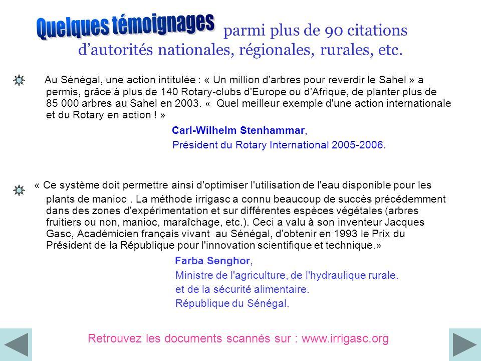 Au Sénégal, une action intitulée : « Un million d'arbres pour reverdir le Sahel » a permis, grâce à plus de 140 Rotary-clubs d'Europe ou d'Afrique, de