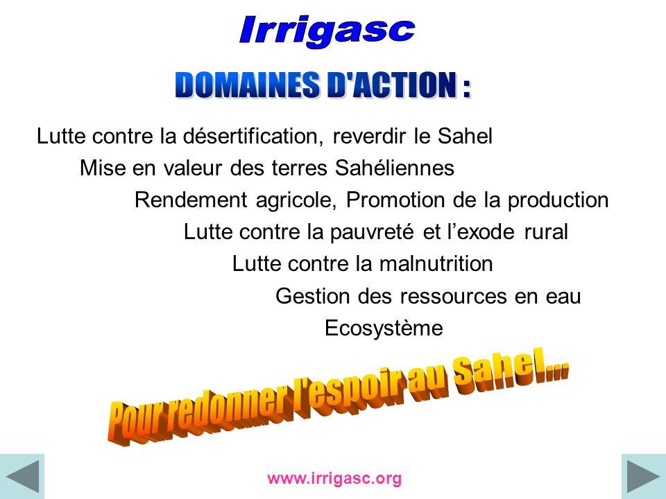 Lutte contre la désertification, reverdir le Sahel Mise en valeur des terres Sahéliennes Rendement agricole, Promotion de la production Lutte contre l