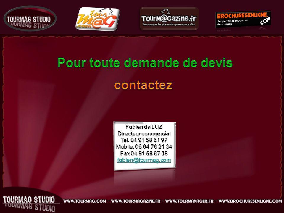 Fabien da LUZ Directeur commercial Tel. 04 91 58 61 97 Mobile.