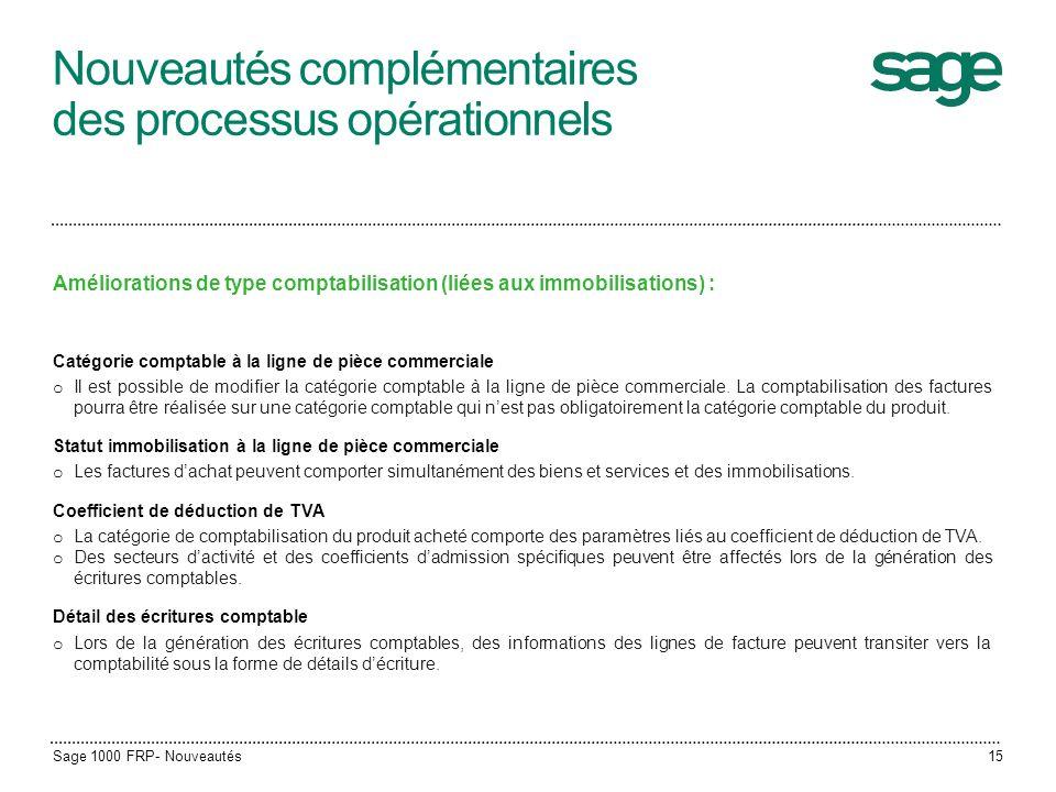 Nouveautés complémentaires des processus opérationnels Améliorations de type comptabilisation (liées aux immobilisations) : Catégorie comptable à la l