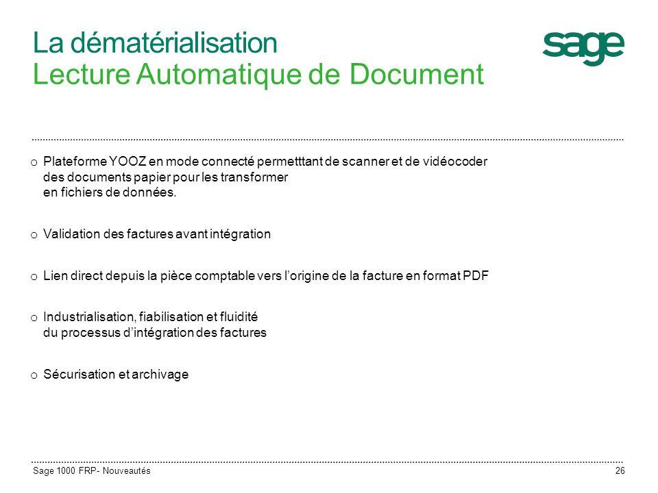 26 La dématérialisation Lecture Automatique de Document o Plateforme YOOZ en mode connecté permetttant de scanner et de vidéocoder des documents papie