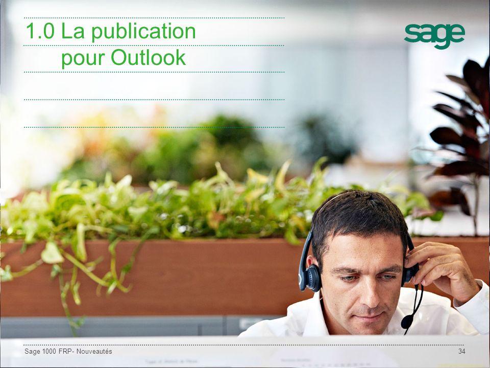 Sage 1000 FRP- Nouveautés34 1.0 La publication pour Outlook