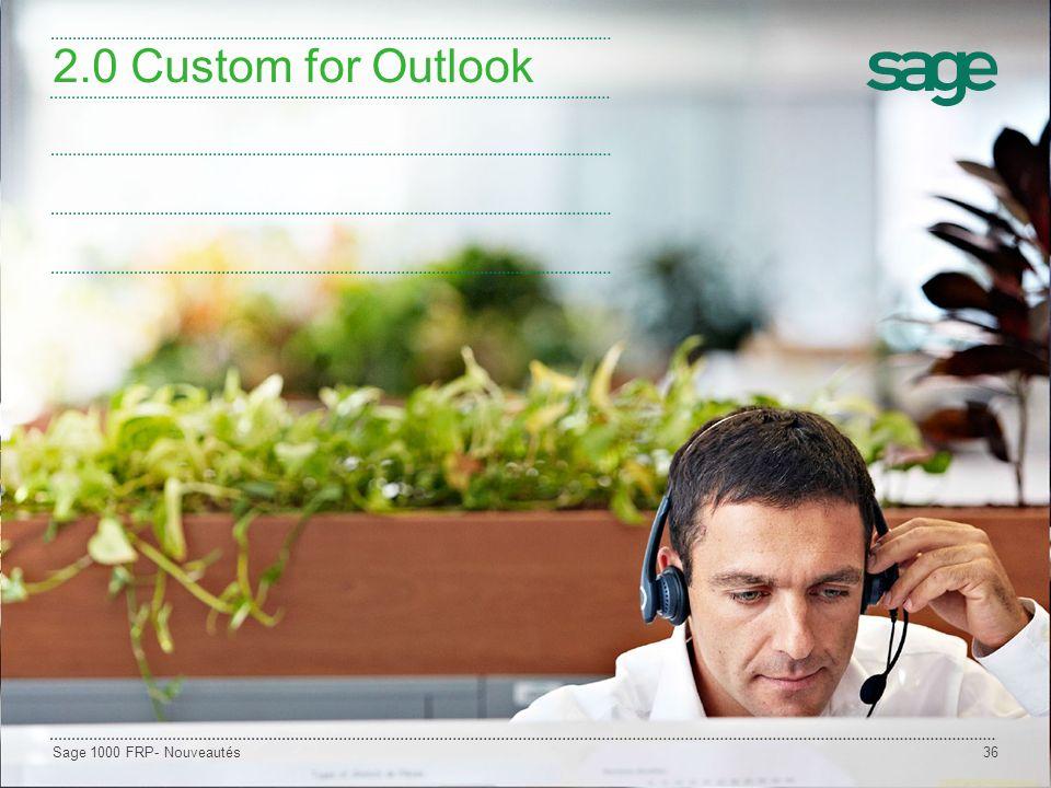 Sage 1000 FRP- Nouveautés36 2.0 Custom for Outlook