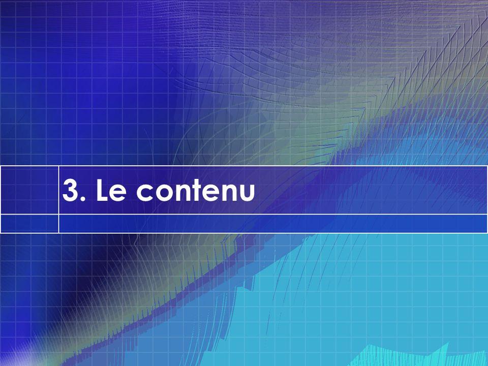 3. Le contenu