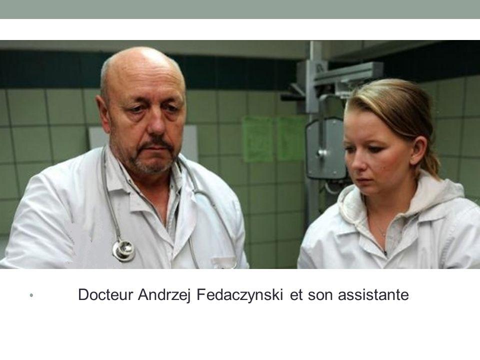 Docteur Andrzej Fedaczynski et son assistante