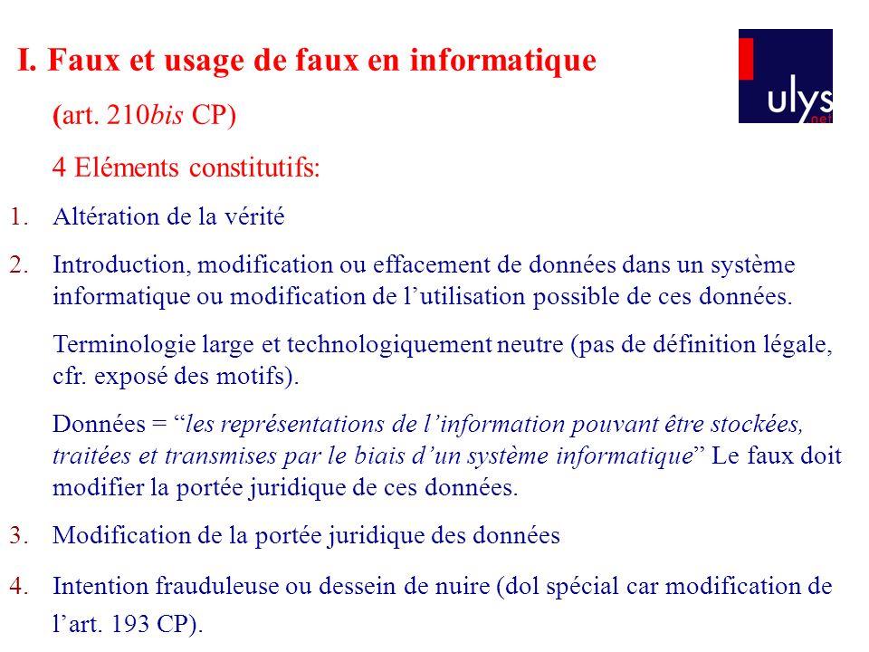 I. Faux et usage de faux en informatique (art.