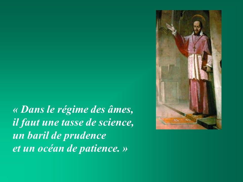« Dans le régime des âmes, il faut une tasse de science, un baril de prudence et un océan de patience.