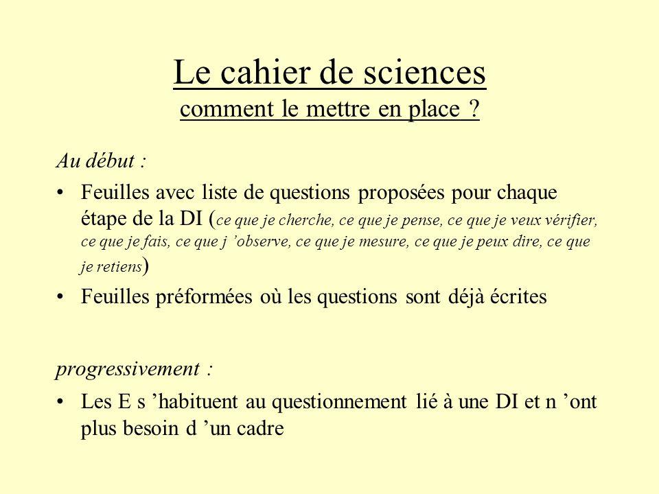 Le cahier de sciences comment le mettre en place .