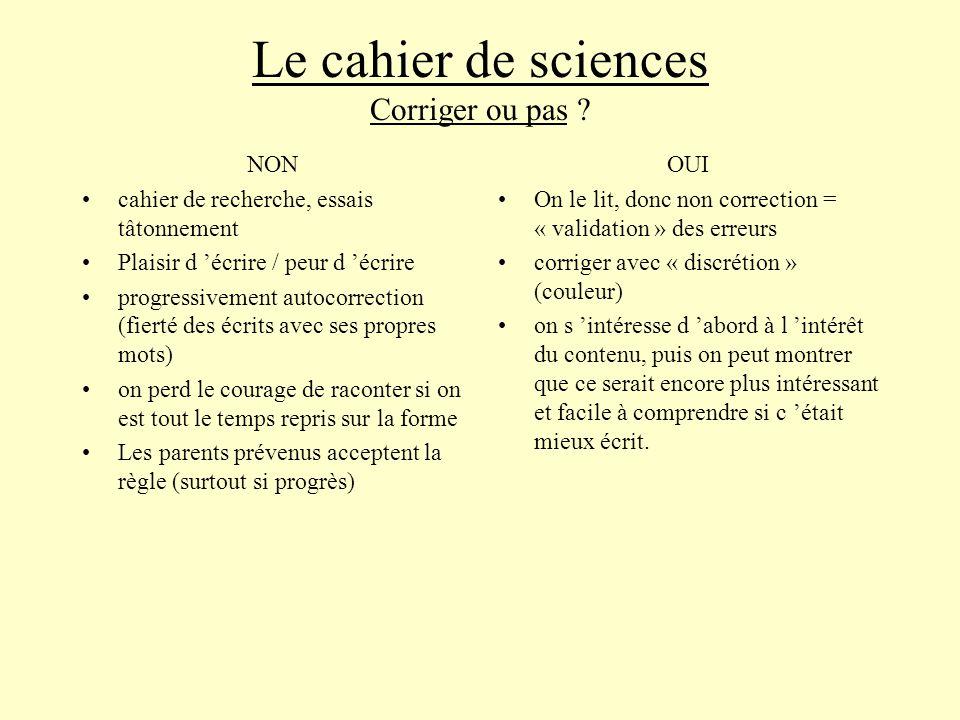 Le cahier de sciences Corriger ou pas .