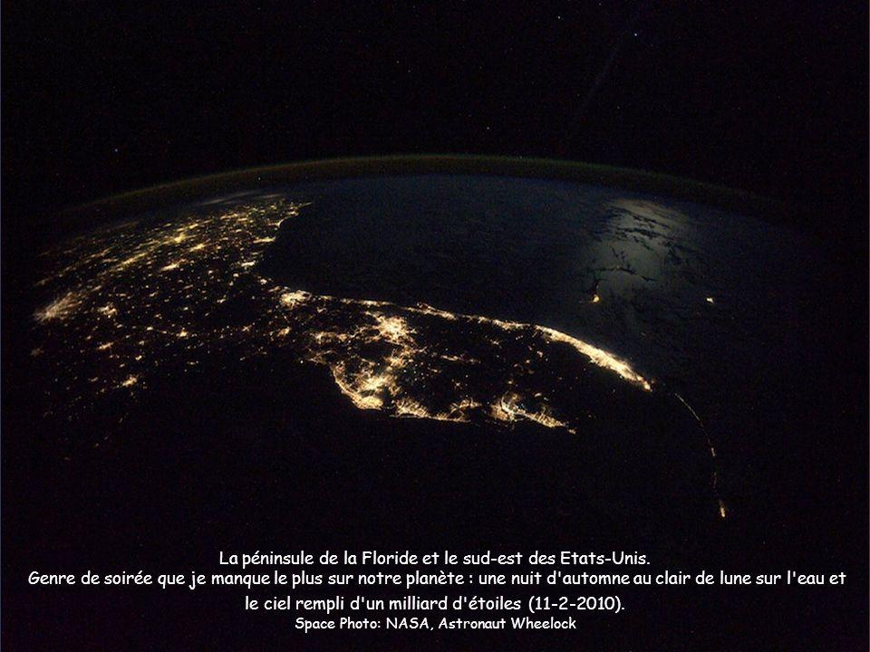 La péninsule de la Floride et le sud-est des Etats-Unis. Genre de soirée que je manque le plus sur notre planète : une nuit d'automne au clair de lune