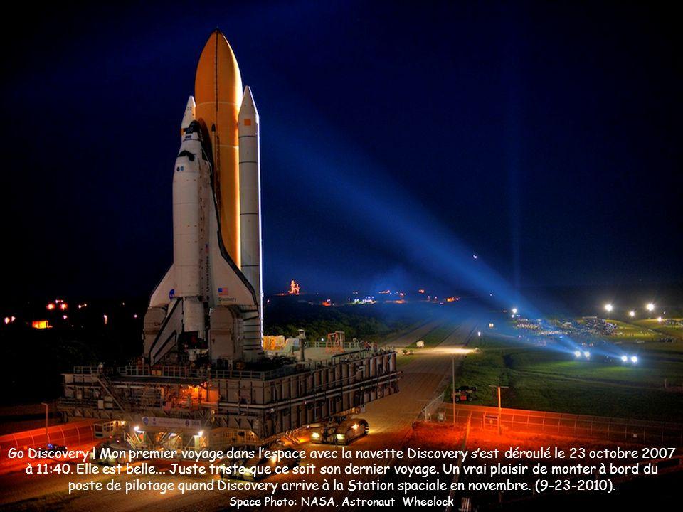 Go Discovery ! Mon premier voyage dans lespace avec la navette Discovery sest déroulé le 23 octobre 2007 à 11:40. Elle est belle... Juste triste que c