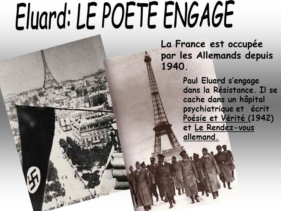 Le poème LIBERTE est le premier du recueil Poésie et Vérité, il est parachuté par les avions de la R.A.F sur la France occupée.