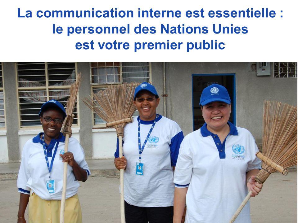 La communication interne est essentielle : le personnel des Nations Unies est votre premier public