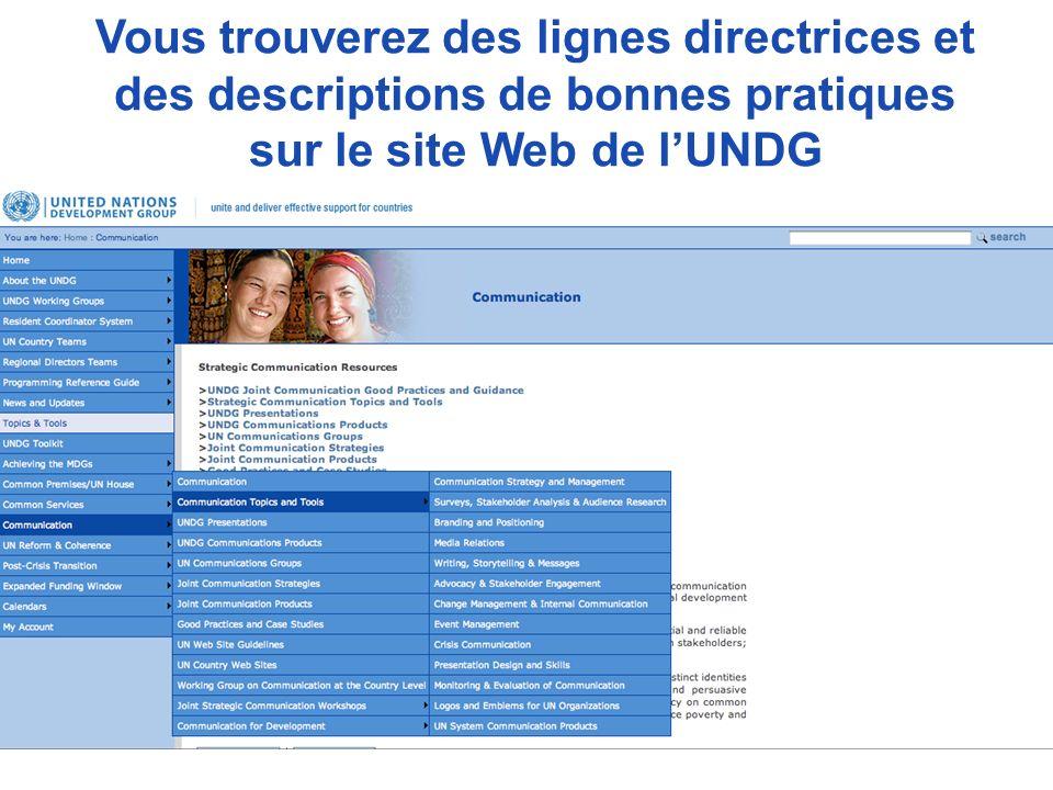 Vous trouverez des lignes directrices et des descriptions de bonnes pratiques sur le site Web de lUNDG