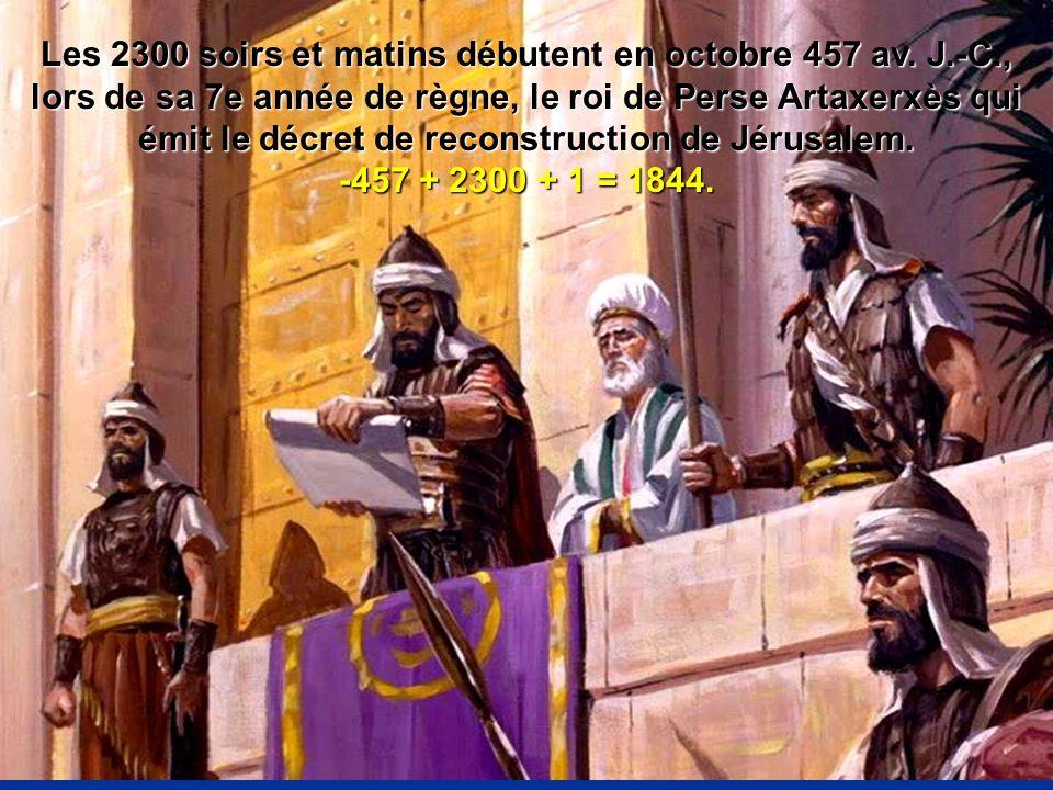 Les 2300 soirs et matins débutent en octobre 457 av. J.-C., lors de sa 7e année de règne, le roi de Perse Artaxerxès qui émit le décret de reconstruct