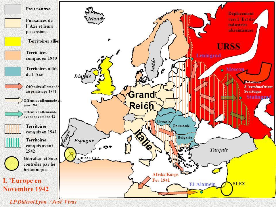 URSS Hongrie Bulgarie Roumanie Grand Reich Italie Espagne Turquie Irlande Suède Irlande Portugal Espagne Turquie Irlande Suède Islande Portugal Stalingrad Leningrad Moscou Roumanie Bulgarie Pologne Hongrie Yougoslavie Albanie Débarquement Anglo-américain Nov.