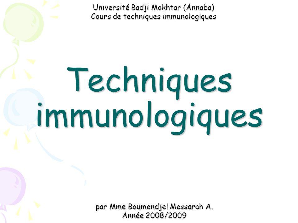 Techniques immunologiques par Mme Boumendjel Messarah A.