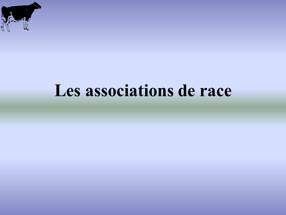 Les associations de race