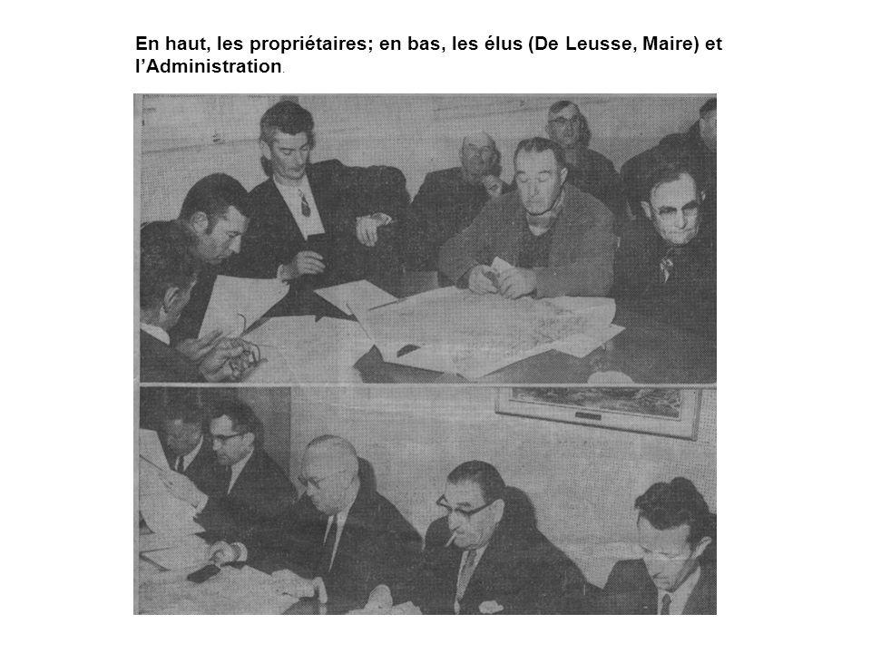En haut, les propriétaires; en bas, les élus (De Leusse, Maire) et lAdministration.