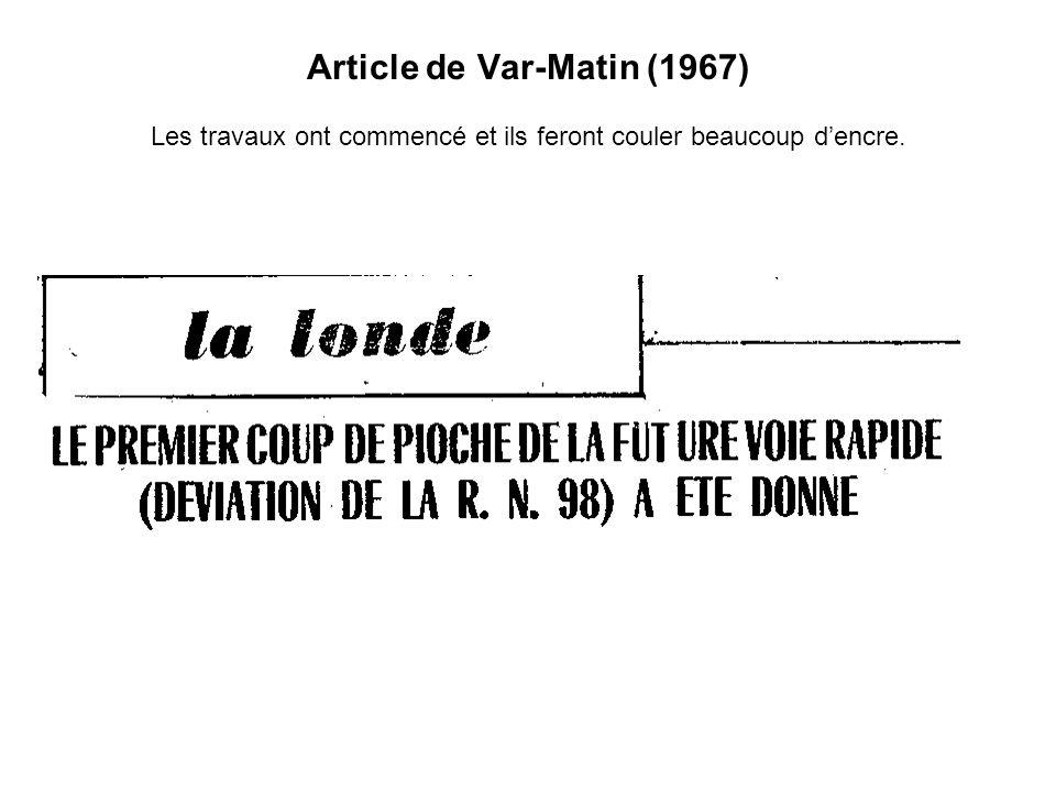 Article de Var-Matin (1967) Les travaux ont commencé et ils feront couler beaucoup dencre.