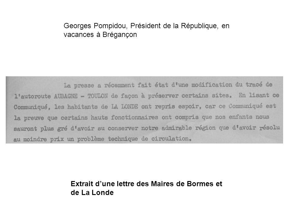 Georges Pompidou, Président de la République, en vacances à Brégançon Extrait dune lettre des Maires de Bormes et de La Londe