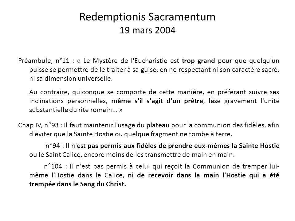 La Congrégation pour le Culte Divin rappelle la manière traditionnelle de recevoir la Communion dans la bouche (Notitiæ mars-avril 1999) « Que tout le