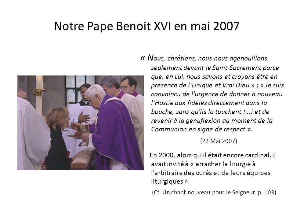 « Une liturgie qui ne connaitrait plus l'agenouillement serait malade » Benoit XVI en janvier 2007 « L e geste du corps est en lui-même porteur dun se