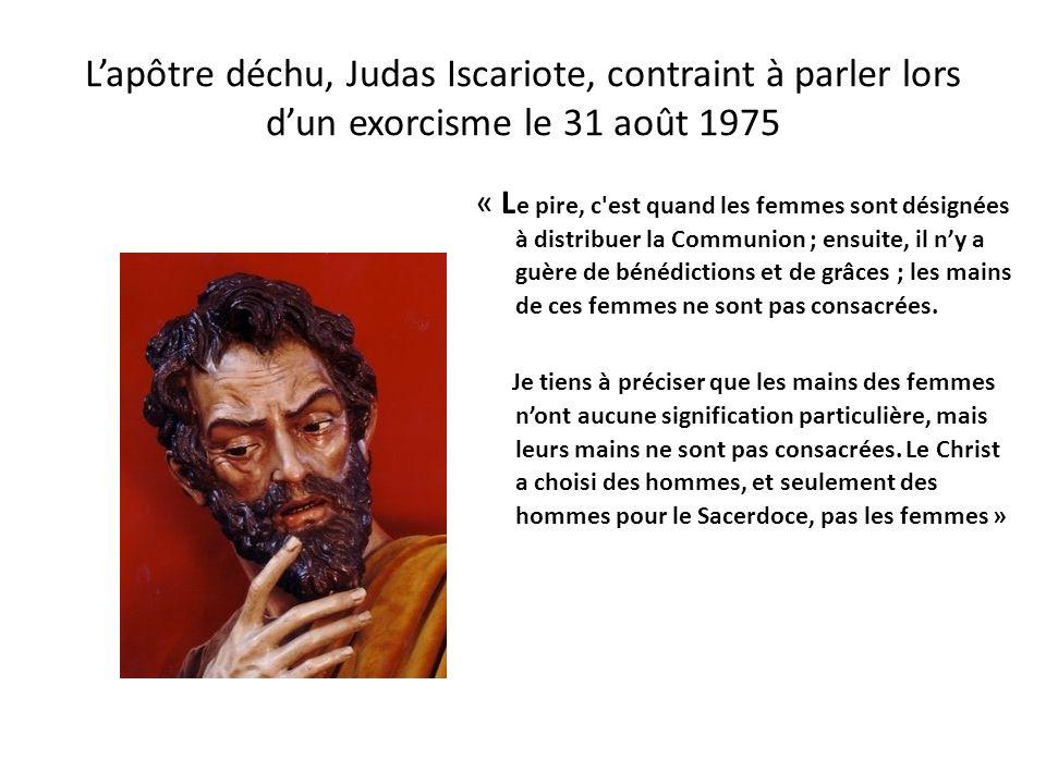 Lange déchu Akabor, des Trônes, contraint à parler lors dun exorcisme le 14 août 1975 « L a Communion doit être reçue dans la bouche et non dans la ma