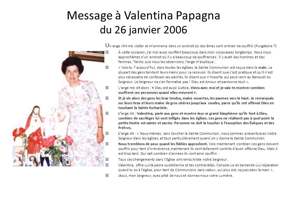 Message de Jésus par Louise Starr Tomkiel le 10 avril 2005 « Ma fille, encore une fois, dis à Mes fils prêtres de refuser Mon Saint- Sacrement à quico