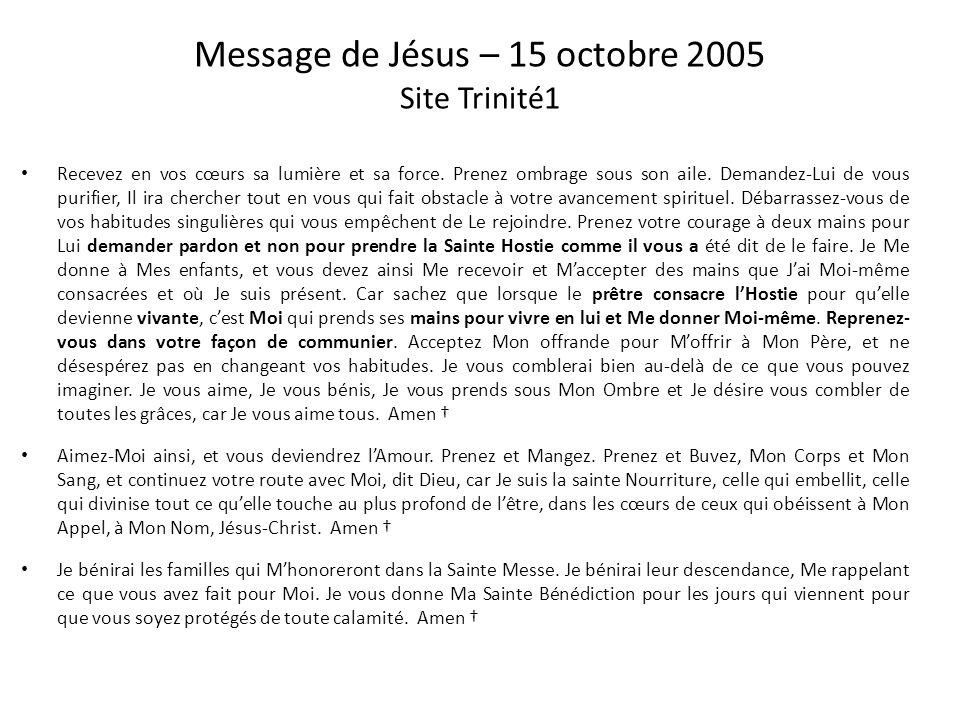 Message de Marie – 18 mai 2004 Site Trinité1 Je termine par une recommandation importante : Lorsque vous recevez Dieu en vos corps, allez à sa rencont
