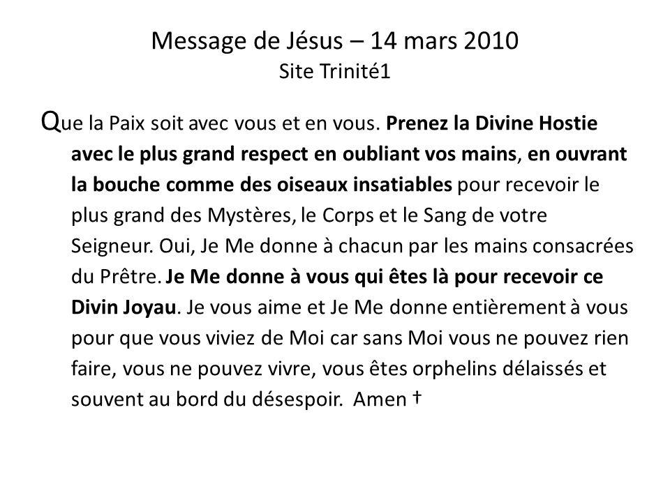 Message du Père – 22 novembre 2009 Site Trinité1 Je vous souhaite un bon Dimanche, priez avec le cœur, avec les saints et les anges que Dieu a mis à v