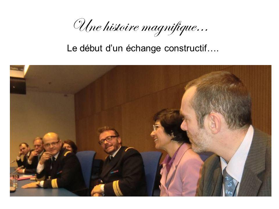 Une histoire magnifique… Le début dun échange constructif….