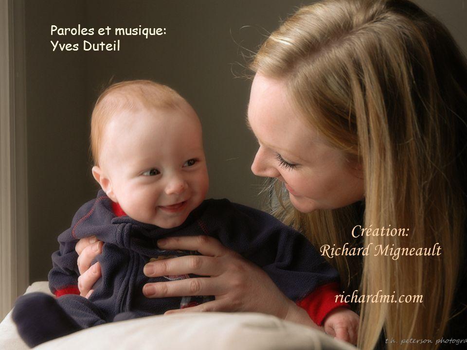 en regardant tout au bout du chemin, prendre un enfant pour le sien. Prendre un enfant comme il vient, et consoler ses chagrins, vivre sa vie des anné