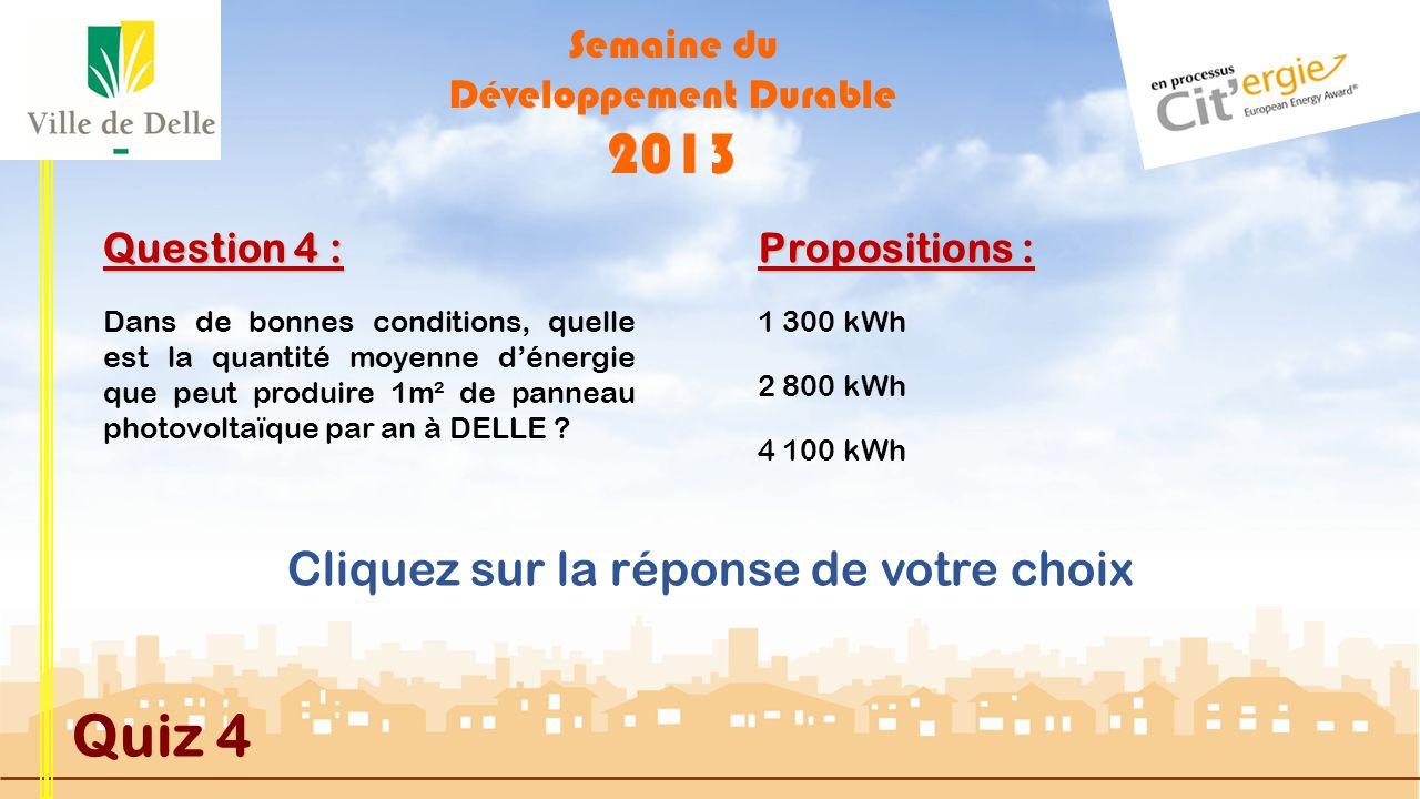 Semaine du Développement Durable 2013 Quiz 4 Question 3 : Propositions : MAUVAISE REPONSE Une poule est capable de picorer plus de 150kg de déchets or