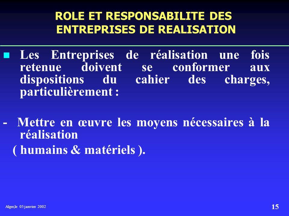 Alger,le 05 janvier 2002 14 2- Une phase dévaluation commerciale ou toutes les Entreprises présélectionnées dans la première phase seront invitées à p