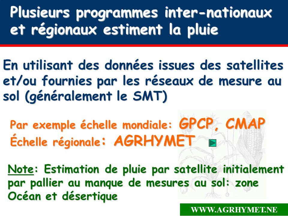 WWW.AGRHYMET.NE Comparaison des produits Internationaux aux produits régionaux: CRA sat, CRA suivi spatialisé, SYNOP Spatialisé