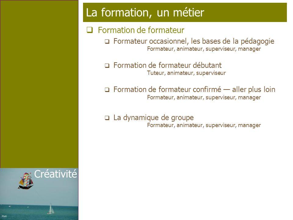 Page 14 T élé p rofil La formation, un métier Formation de formateur Formateur occasionnel, les bases de la pédagogie Formateur, animateur, superviseu