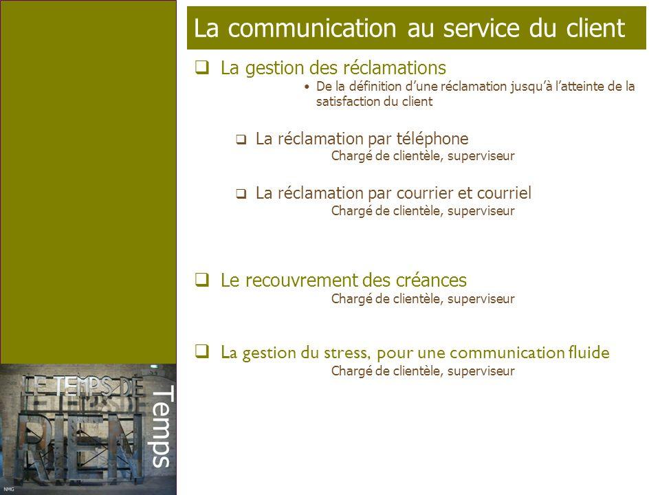 Page 6 T élé p rofil La communication au service du client La gestion des réclamations De la définition dune réclamation jusquà latteinte de la satisf