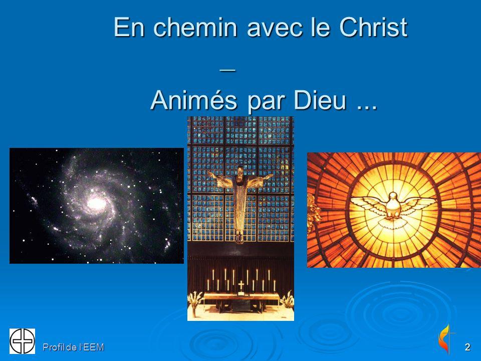 2 Animés par Dieu... Animés par Dieu... En chemin avec le Christ __ En chemin avec le Christ __