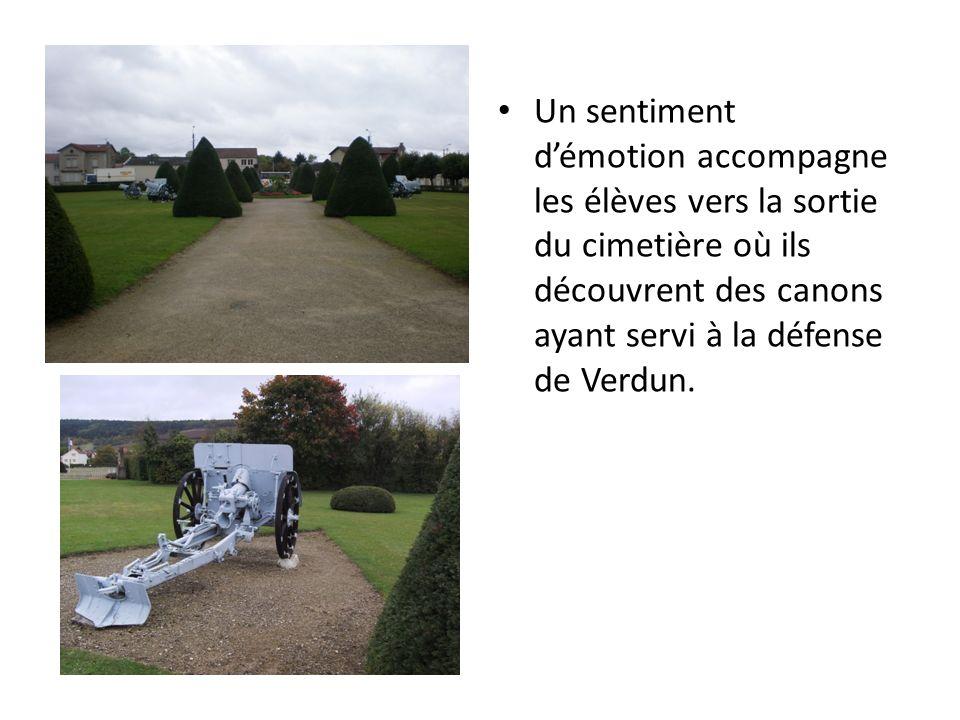 Le champ de bataille La sortie pédagogique gagne les hauteurs de Verdun où de nombreux soldats ont donné leur vie pour sauver leur patrie et défendre les valeurs auxquelles ils croyaient.