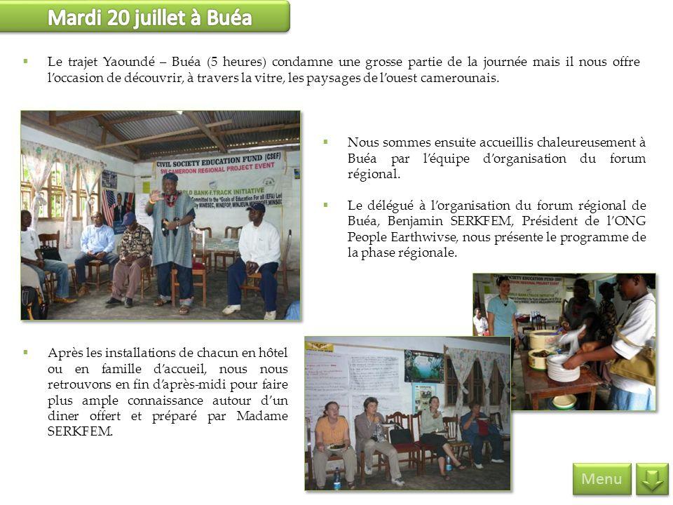 Menu Le trajet Yaoundé – Buéa (5 heures) condamne une grosse partie de la journée mais il nous offre loccasion de découvrir, à travers la vitre, les p