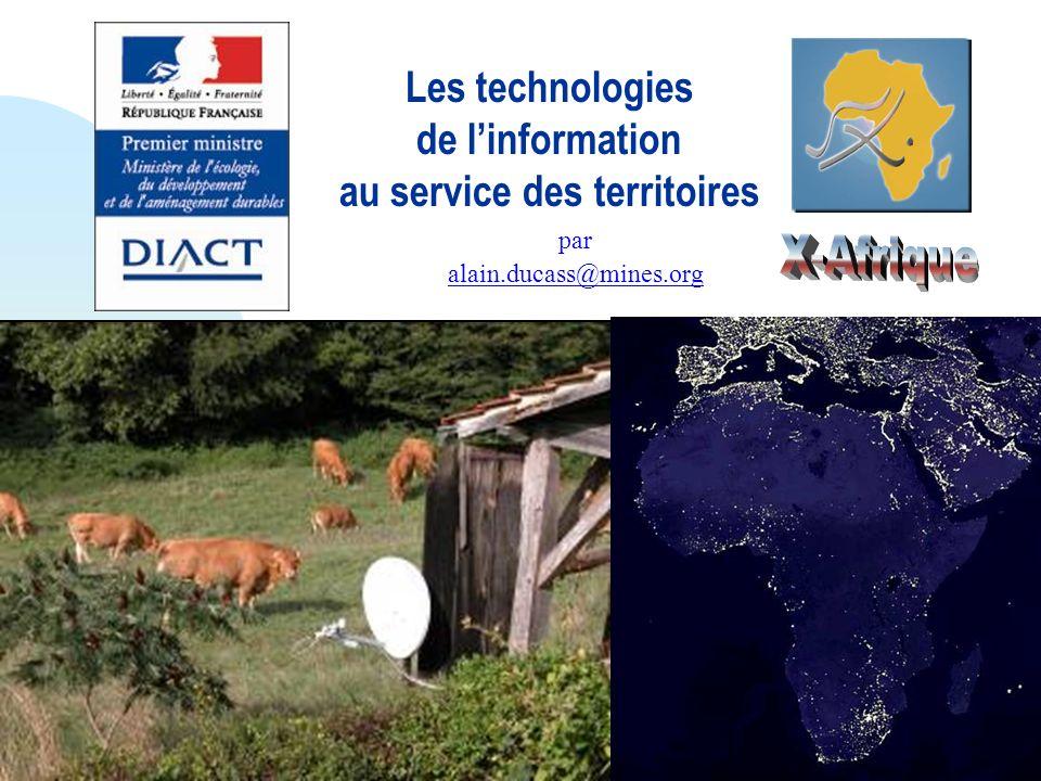 Les technologies de linformation au service des territoires par alain.ducass@mines.org