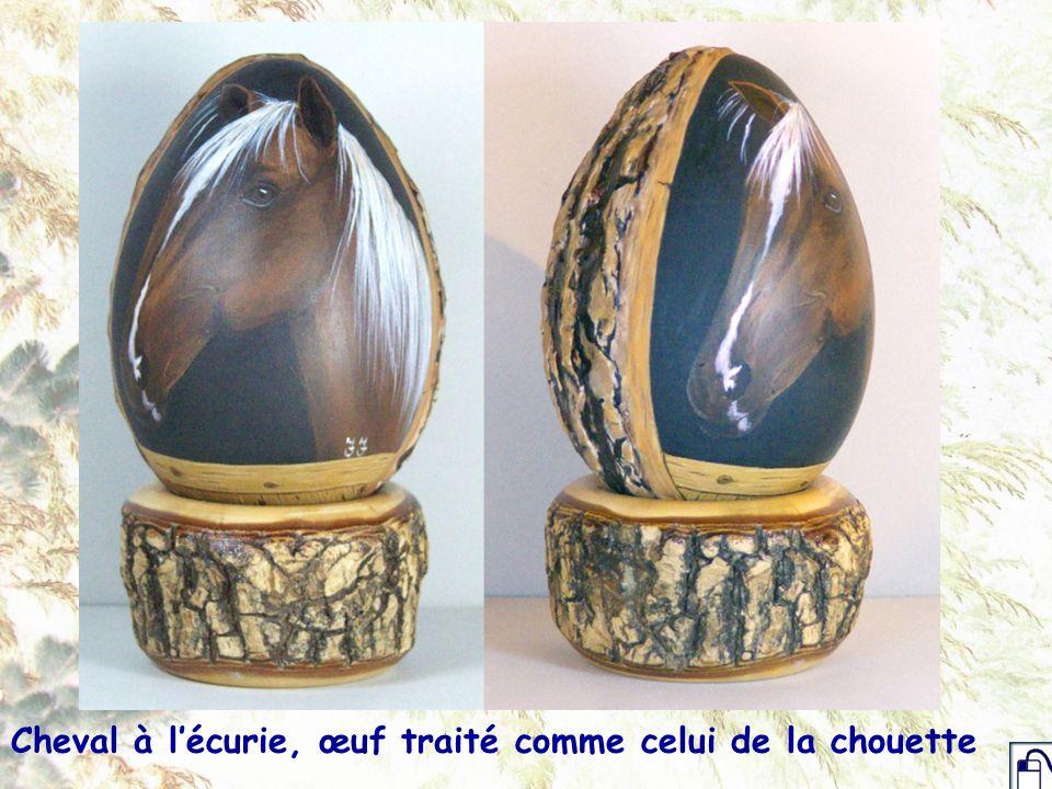 Cheval à lécurie, œuf traité comme celui de la chouette