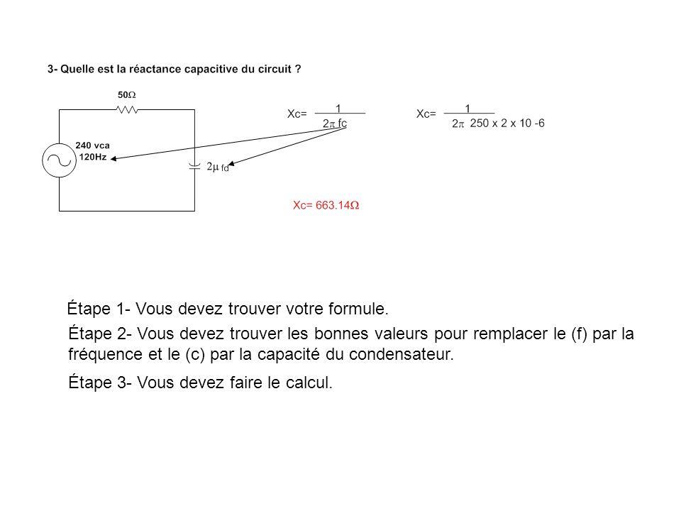 13- Quel est limpédance du circuit suivant.Étape 1- Vous devez trouver votre formule.