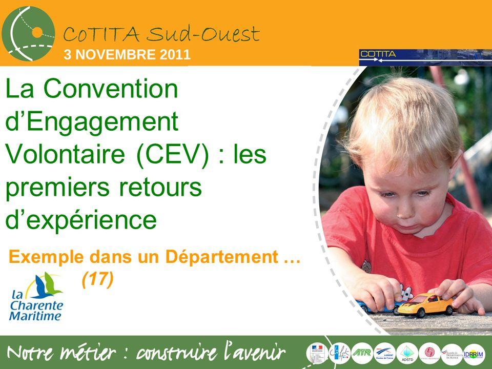 La Convention dEngagement Volontaire (CEV) : les premiers retours dexpérience Exemple dans un Département … (17)