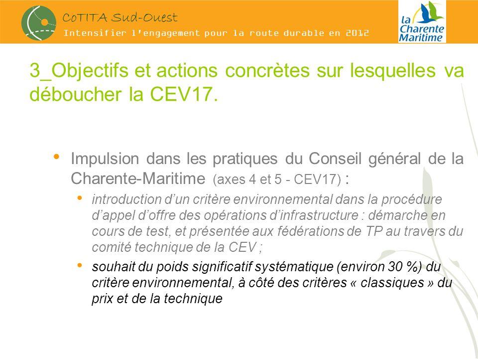 Intensifier l engagement pour la route durable en 2012 3_Objectifs et actions concrètes sur lesquelles va déboucher la CEV17.
