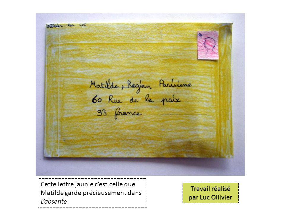 Cette lettre jaunie cest celle que Matilde garde précieusement dans Labsente.